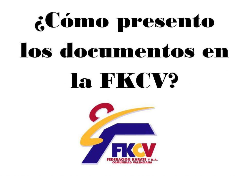 ¿Cómo presentar los documentos en la FKCV?